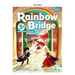 RAINBOW BRIDGE 5 CB&WB + EBK HUB Vol. 2