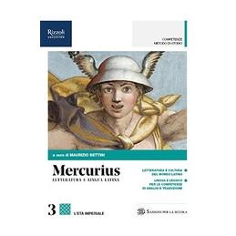 MERCURIUS, LETTERATURA E LINGUA LATINA - LIBRO MISTO CON HUB LIBRO YOUNG VOL. 3 + HUB YOUNG + HUB KI