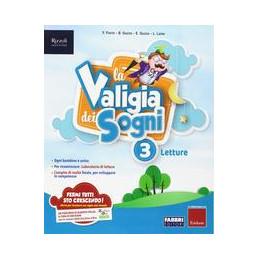 VALIGIA DEI SOGNI (LA) CLASSE 3 Vol. 3