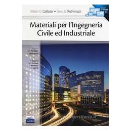 MATERIALI PER L`INGEGNERIA CIVILE ED INDUSTRIALE. CON E BOOK