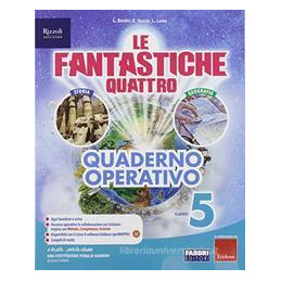 FANTASTICHE QUATTRO (LE) CLASSE 5 - TOMO ANTROPOLOGICO + QUADERNO Vol. 2