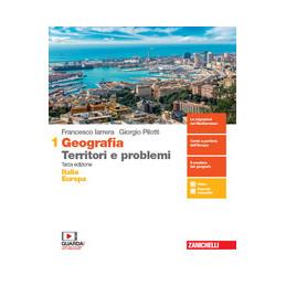 GEOGRAFIA TERRITORI E PROBLEMI  - VOLUME 1 (LDM) ITALIA EUROPA - TERZA EDIZIONE VOL. 1