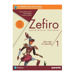 ZEFIRO 1 EDIZIONE NUOVO ESAME DI STATO DALLE ORIGINI AL CINQUECENTO VOL. 1