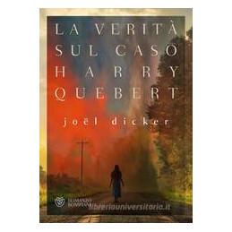 VERITà SUL CASO HARRY QUEBERT (LA)