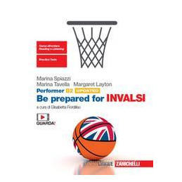 PERFORMER B2 UPDATED  - BE PREPARED FOR INVALSI READY FOR FIRST AND INVALSI Vol. U