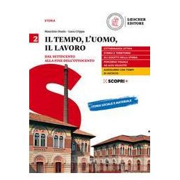 IL TEMPO, L`UOMO, IL LAVORO V.2 ND Vol. 2