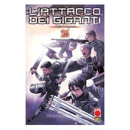 ATTACCO DEI GIGANTI (L`). VOL. 26