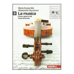 MUSICA (LA) (LM LIBRO MISTO) FORME, GENERI E STILI. VOLUME B CON CD AUDIO MP3 Vol. 2