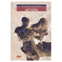 POETI E SCRITTORI DELLA LETT.GRECA  LIRICI E PLATONE  Vol. U