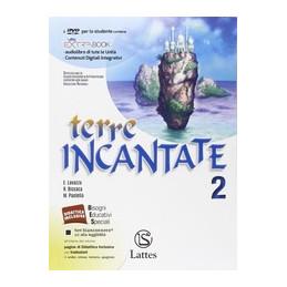TERRE INCANTATE VOL. 2 CON DVD + LETTERATURA TEATRO VOL. 2