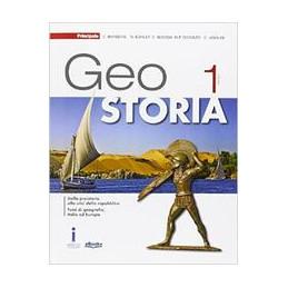 GEO STORIA + ATLANTE CORSO DI STORIA E GEOGRAFIA VOL. 1