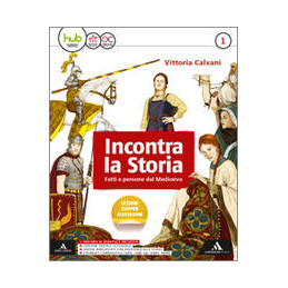 INCONTRA LA STORIA VOLUME 1+ATLANTE 1+LABORATORIO 1+STORIA ANTICA VOL. 1