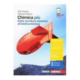 CHIMICA PIU - DALLA STRUTTURA ATOMICA ALL`ELETTROCHIMICA (LDM)  Vol. 2