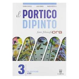 PORTICO DIPINTO (IL) VOL. 3 DAL POSITIVISMO AD OGGI