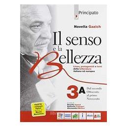 IL SENSO E LA BELLEZZA. VOL. 3 PER LE SCUOLE SUPERIORI. CON E BOOK. CON ESPANSIONE ONLINE