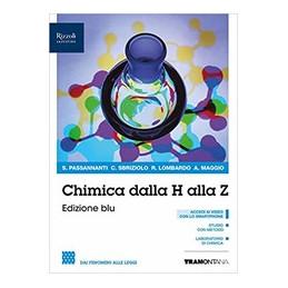 CHIMICA DALLA H ALLA Z EDIZIONE BLU VOLUME 1 BIENNIO. DAI FENOMENI ALLE SOLUZIONI. BLU Vol. U