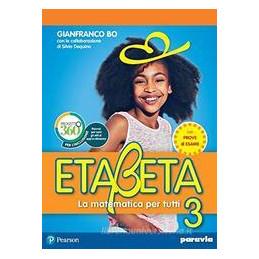 ETABETA. LA MATEMATICA PER TUTTI. EDIZ. ANNUALE. PER LA SCUOLA MEDIA. CON E BOOK. CON ESPANSIONE ONL