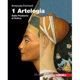 ARTELOGIA. IDEE PER IMPARARE. PER LE SCUOLE SUPERIORI. CON E-BOOK. VOL. 1: DALLA PREISTORIA AL GOTIC