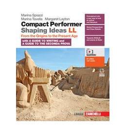 COMPACT PERFORMER. SHAPING IDEAS. VOLUME UNICO. PER LE SCUOLE SUPERIORI