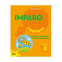 IMPARO L`ITALIANO LIBRO B
