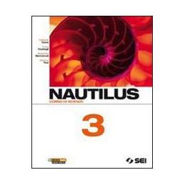 NAUTILUS   VOL. 3 CORSO DI SCIENZE VOL. 3