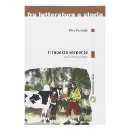 RAGAZZO SERPENTE (IL)  VOL. U