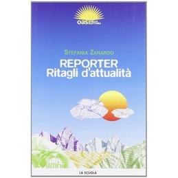 REPORTER RITAGLI D`ATTUALITA` VOL. U