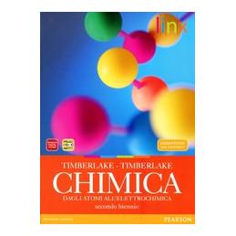 CHIMICA   SECONDO BIENNIO DAGLI ATOMI ALL`ELETTROCHIMICA Vol. U