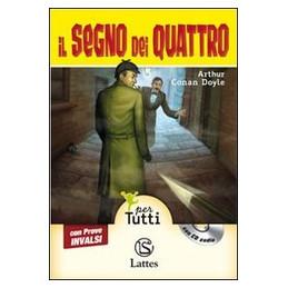 SEGNO DEI QUATTRO CON PROVE INVALSI E CD AUDIO (IL)  Vol. U