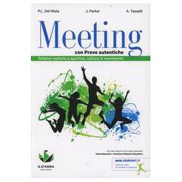 MEETING CON PROVE AUTENTICHE  VOL. U