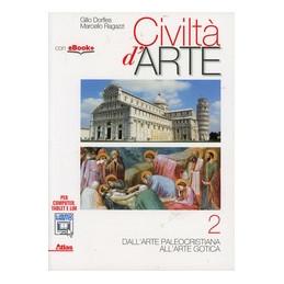 CIVILTA` D`ARTE 2  VOL. 2