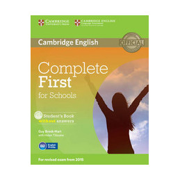 COMPLETE FIRST FOR SCHOOLS STUDENT`S BOOK WITHOUT ANSWERS WITH CD ROM Vol. U