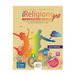 I RELIGIONE PRO +  LIBRO DIGITALE + DVD VOLUME UNICO VOL. U