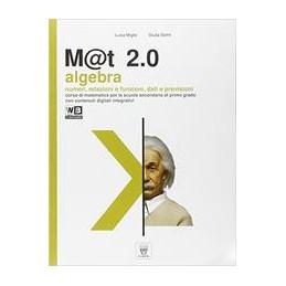 M@T 2.0. CON E BOOK. CON ESPANSIONE ONLINE. PER LA SCUOLA MEDIA
