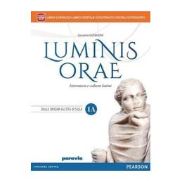 LUMINIS ORAE VOL. 1A + 1B - DALLE ORIGINI ALL`ETA` DI CESARE