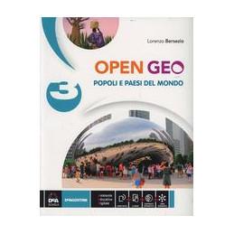 OPEN GEO VOL 3. CON E BOOK. CON ESPANSIONE ONLINE. PER LA SCUOLA MEDIA