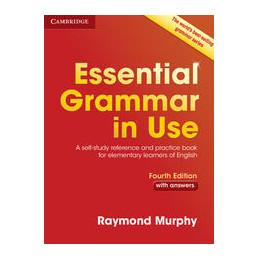 MURPHY ESS GRAMM USE INT 4TH ED W/A ESSENTIAL GRAMMAR IN USE 4TH EDITION