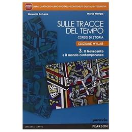 SULLE TRACCE DEL TEMPO 3 VOL+ITE+MYLAB