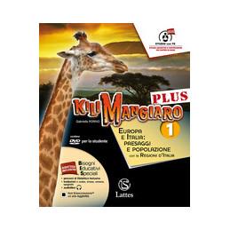 KILIMANGIARO PLUS VOL. 1 CON DVD E ATL. 1+TAV.+MI PREP. INT.+QUAD.COMP.E INV. EUROPA E ITALIA: PAESA