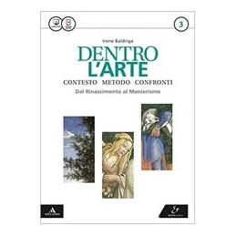DENTRO L`ARTE VOLUME 3 + ATLANTE 3 VOL. 3