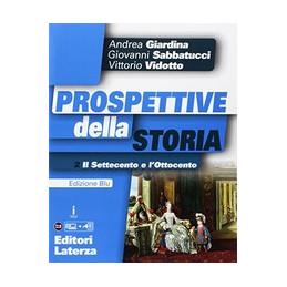 PROSPETTIVE DELLA STORIA 2 CON ATLANTE EDIZ. BLU. PER LE SCUOLE SUPERIORI. CON E-BOOK. CON ESPANSION