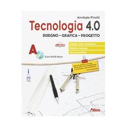 TECNOLOGIA 4.0 DISEGNO MATERIALI LABORATORIO ESERCITAZIONI VOL. U