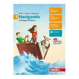 NAVIGANDO - CONFEZIONE VOLUME 1 + EPICA E LETTERATURA (LD) ANTOLOGIA DI ITALIANO Vol. 1