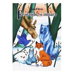 FAVOLANDO, SI IMPARA  Vol. U