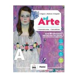 AD ARTE - VOLUME A + B + EBOOK + EASY EBOOK (SU DVD) Vol. U