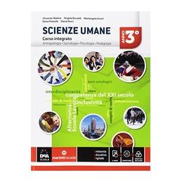 SCIENZE UMANE - VOLUME CLASSE 3 + EBOOK CORSO INTEGRATO LSU Vol. 1