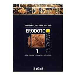 ERODOTO MAGAZINE BIENNIO 1 + INTERROGAZIONE 1 ED ALUNNI DALLA PREISTORIA ALLA CRISI DELLA REP. ROMAN