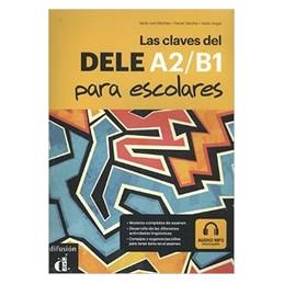 LAS CLAVES DEL DELE A2/B1  Vol. U