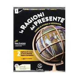 RAGIONI DEL PRESENTE CON ATL. +TAV.+PREP.INT. (LE) DALL`ETA` DI CESARA AL SACRO ROMANO IMPERO GERMAN