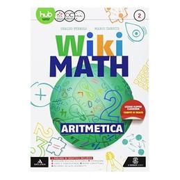 WIKI MATH ARITMETICA 2+GEOMETRIA 2 VOL. 2